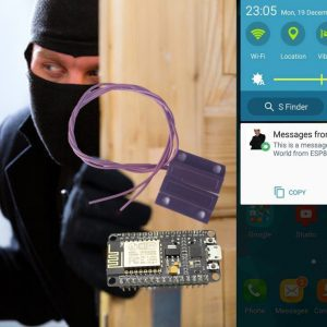 Home Security: Phone Push Notification on Door/Window Open via ESP8266 NodeMcu